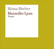 Mama Shelter | Marseille and Lyon