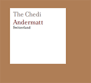 The Chedi / Andermatt